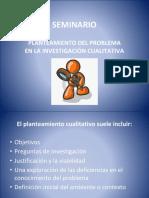 PLANTEAMIENTO DEL PROBLEMA EN LA INVESTIGACIÓN CUALITATIVA.pdf