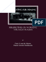 Chris N Van Der Merwe and Pumla Gobodo-Madikizela - Narrating Our Healing_ Perspectives on Working Through Trauma-Cambridge Scholars Publishing (2007)