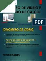 Ionómero de Vidrio e Hidróxido de Calcio