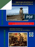 1 CLASE HISTORIA POLITICA Y CONSTITUCIONAL DE GUATEMALA JULIO 2019.ppt