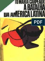 Otto Maria Carpeaux a Batalha Da América Latina