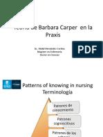 Barbara Carper en La Praxis