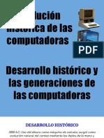 Evolucion Historica de Las Computadoras (Melina Lòpez; Luciano Ayala; Denise Rodriguez)
