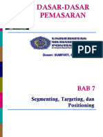 7. Segmenting, Targeting, Dan Positioning