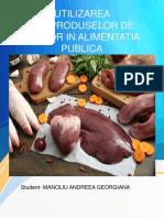 Utilizarea Subproduselor de Abator in Alimentatia Publica