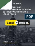 Live Do Holder 3 Como Montar Uma Carteira de Investimentos Para o Longo Prazo