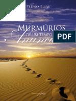 Pedro Elias - Murmurios de Um Tempo Anunciado