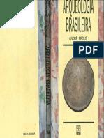Arqueologia Brasileira - André Prous