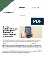 Il Vetro Indistruttibile Per Gli Smartphone_ Forse Sarà Di Argilla Metallica Trasparente - Repubblica.it