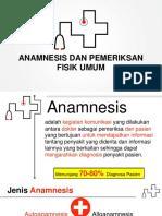 Anamnesis Dan Pemeriksaan Fisik Umum(1)