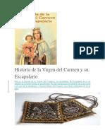 Historia de La Virgen Del Carmen y Su Escapulario