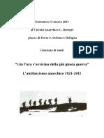 """""""Già l'ora s'avvicina della più giusta guerra""""-L'antifascismo anarchico 1921-2011.pdf"""