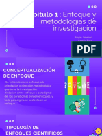Capítulo 1 _ Enfoque y Metodologías de Investigación