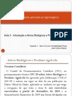 Aula 3 - Contabilidade Agropecuária Introdução Ativo Biológico e Produto Agrícola