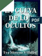 La Cueva de Los Ocultos - Eva Moreno