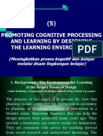 Promoting Cognitive Processing and Learning by Designing the Learning Environment