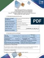 Guia de actividades y rubrica de evaluacion -Tarea  2 - Resolver ejercicios y problemas ecuaciones diferenciales de orden superior (1).docx