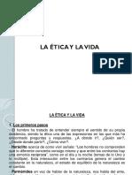 Semana 02 - La Ética y la Vida.ppt