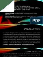 1.8 Satélites Artificiales Meteorológicos, Telecomunicaciones, Espías, Estaciones Espaciales