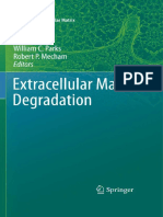 (Biology of Extracellular Matrix 2) Sean E. Gill, William C. Parks (auth.), William C. Parks, Robert P. Mecham (eds.) - Extracellular Matrix Degradation-Springer-Verlag Berlin Heidelberg (2011).pdf