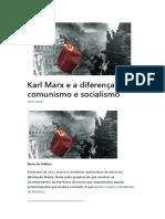 Karl Marx e a Diferença Entre Comunismo e Socialismo