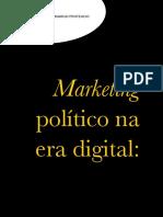 Marketing Politico Na Era Digital