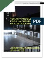 Jorge Eduardo Noro - Temas y Problemas En La Formacion Del Docente.pdf
