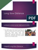 Latihan Long Slow Distance