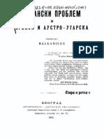 Албански Проблем ; и Србија и Аустро-Угарска (1913.Год.) - Стојан M. Протић