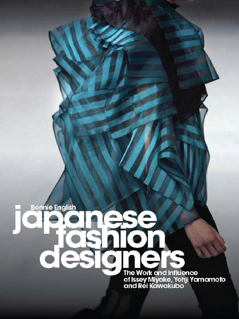 Bonnie English Japanese Fashion Designers The Work And