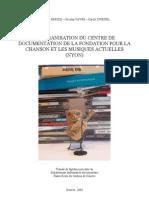 RÉORGANISATION DU CENTRE DE DOCUMENTATION DE LA FONDATION POUR LA CHANSON ET LES MUSIQUES ACTUELLES (NYON)