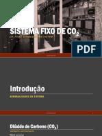 Sistema Fixo de Co2 [Apresentação]