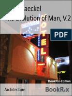 Ernst Haeckel the Evolution of Man v 2 2