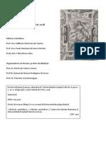 Dossiê temático referente aos 130 Anos de Abolição da Escravidão no Brasil, organizado pelos professores Prof. Dr. Flávio dos Santos Gomes (UFRJ), Prof Dr. Raimundo Nonato Rodrigues de Sousa (UVA) e Prof. Dr. Petrônio José Domingues (UFS)