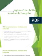Biblia e Apologia - O Uso Da Bíblia Na Defesa Do Evangelho