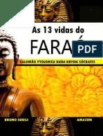 As 13 Vidas do Faraó - Bruno Sousa
