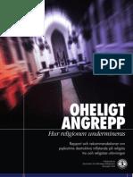 Religion Assault Svenska Opt