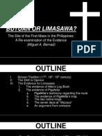 Case Study 1 Butuan or Limasawa