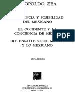 """""""El Mexicano Como Posibilidad"""", En Zea, Leopoldo, Conciencia y Posibilidad Del Mexicano, México, Porrúa, 2001."""