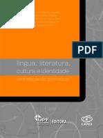 Língua, literatura,cultura e identidade. Entrelaçando conceitos