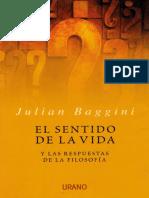 El Sentido de La Vida. Y Las Re - Julian Baggini