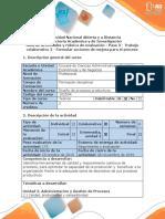 D - P - P - Guía de actividades y rúbrica de evaluación - Paso 3 - Trabajo colaborativo 2- Formular acciones de mejora para el proceso