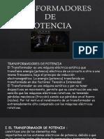 TRANSFORMADORES_DE_POTENCIA_RIVAS_ROJAS_GREGORIO_HUERTA.pptx