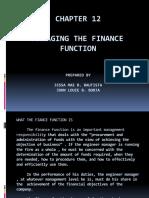 CHAPTER 12 Managing the Finance Function Jessa Mae B. Bautista & John Louie B. Borja
