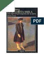 Peter Høeg - La señorita Smila y su especial percepción de la nieve