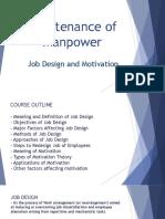 Maintenance of Manpower ( Job Design & Motivation )