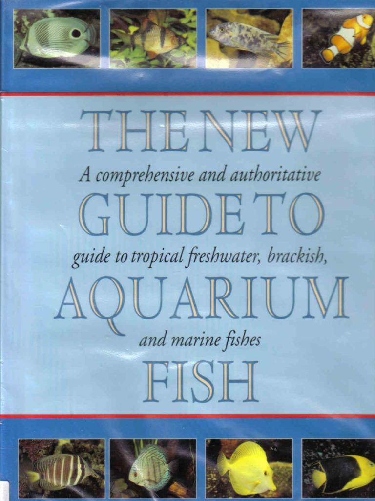 Freshwater tank fish guide -  Mary Bailey_ Gina Sanford The New Guide To Aquarium Fish Spawn Biology Aquarium