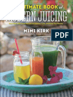 The Ultimate Book of Modern Juicing_ More than 200 Fresh Recipes to Cleanse, Cure, and Keep ... ( PDFDrive.com ).pdf