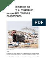 350 Recicladores Del Botadero El Milagro en Peligro Por Residuos Hospitalarios