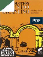 [Javier Faci Lacasta] Introduccion Al Mundo Bizant(Z-lib.org)